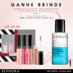 Compre e ganhe brinde Sephora *